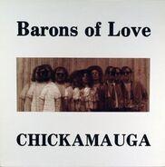 Barons Of Love - Chickamauga