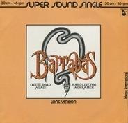 Barrabas - On The Road Again / Hardline For A Dreamer