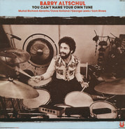 Barry Altschul - You Can't Name Your Own Tune