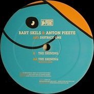 Bart Skils & Anton Pieete Aka District One - The Shining