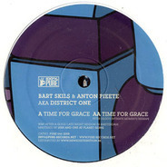 Bart Skils & Anton Pieete Aka District One - Time For Grace