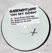 Basement Jaxx - Oh My Gosh (MIXES)