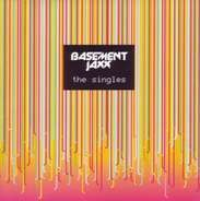Basement Jaxx - Singles (Best of) -1cd-