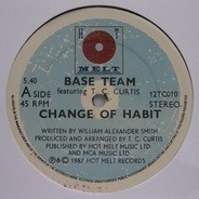 Base Team Feat T.C. Curtis - Change Of Habit