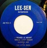 Bashful Joe & The Little Ones - I Heard A Heart Break Last Night