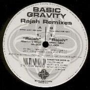 Basic Gravity - Rajah Remixes