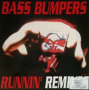 Bass Bumpers - Runnin' Remixes