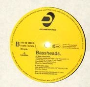 Bassheads - Is There Anybody Out There?