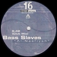 Bass Slaves - Al-Naafiysh