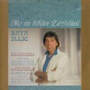 Bata Illic - Nur ein bißchen Zärtlichkeit