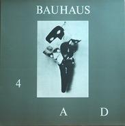 Bauhaus - 4AD