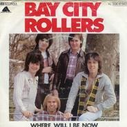 Bay City Rollers - Where Will I Be Now