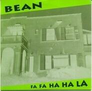 Bean - Fa Fa Ha Ha La