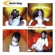 Beat-Boy - Roof Is on Fire