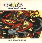 Beats International - Dub Be Good To Me