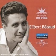 Gilbert Becaud - Gilbert Bécaud