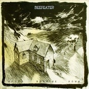 Beefeater - House Burning Down