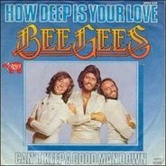 Bee Gees - How Deep Is Your Love /Can't Keep A Good Man Down