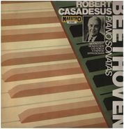Beethoven / Robert Casadesus - Moonlight, Les Adieux, A Therese, Appassionata