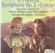 "Beethoven - Symphonie No. 3 ""Eroica"" / Ouvertüre ""Leonore III"""