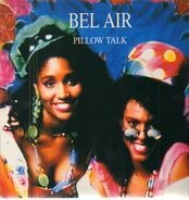 Bel Air - Pillow Talk