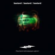 Bela B. feat. Peta Devlin & Smokestack Lightnin' - Bastard