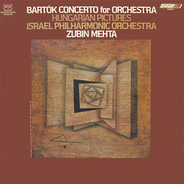 Béla Bartók - Israel Philharmonic Orchestra , Zubin Mehta - Concerto For Orchestra, Hungarian Pictures