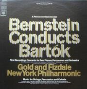 Béla Bartók : Arthur Gold And Robert Fizdale ; The New York Philharmonic Orchestra / Leonard Bernst - Bernstein Conducts Bartok
