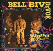 Bell Biv Devoe - WBBD - Bootcity! The Remix Album