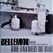Bellemou Messaoud - The Father Of Rai