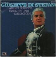Bellini / Puccini / Donizetti a.o. - Giuseppe Di Stefano - Arien, Duette, Szenen Und Kanzonen