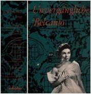 Bellini / Puccini / Mascagni / Bizet / Verdi - Unvergänglicher Belcanto