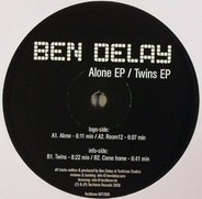 Ben Delay - Alone EP / Twins EP