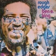 Ben E. King - Rough Edges