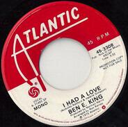 Ben E. King - I Had a Love