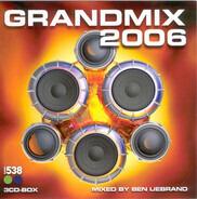 Ben Liebrand / Dennis Christopher a.o. - Grandmix 2006