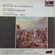 Benedict Silberman , Miroslaw Koennemann , Pyotr Ilyich Tchaikovsky - De Slag Bij Waterloo - De Fremersberg - Ouverture '1812'