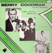 Benny Goodman And His Orchestra - Camel Caravan Broadcasts