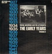 Benny Goodman & His Orchestra - The Early Years / 1934 - Vol. 2
