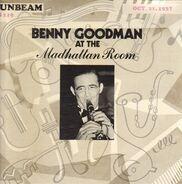 Benny Goodman - At The Madhattan Room, Oct 27, 1937