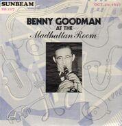 Benny Goodman - At The Madhattan Room, Oct. 16, 1937