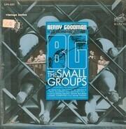 Benny Goodman - B.G., The Small Groups