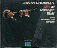 Benny Goodman - Live At Carnegie Hall 40th Anniversary Concert