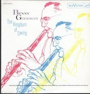 Benny Goodman - The Kingdom Of Swing