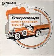 Benny Goodman with the Whoopee Makers - 1928-29