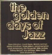 Benny Goodman, Teddy Wilson, Fats Waller a.o. - The Golden Days Of Jazz