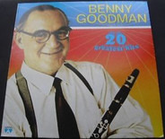 Benny Goodman - 20 Greatest Hits