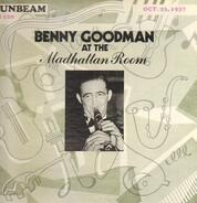 Benny Goodman - At The Madhattan Room - Oct. 23, 1937