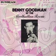 Benny Goodman - Benny Goodman at the Madhattan Room