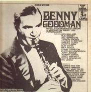 Benny Goodman - His All-Star Orchestra & Groups In Never Before Issued 'Live' Performances
